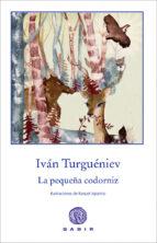 la pequeña codorniz-ivan turgueniev-9788494101366