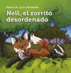 Nell, el zorrito desordenado Descargue libros electrónicos gratuitos en línea