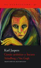 genio artistico y locura: strindberg y van gogh karl jaspers 9788495359766