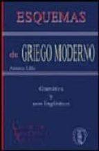 esquemas de griego moderno: gramatica y usos lingüisticos (2ª ed. )-antonio lillo-9788495855466