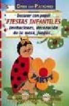 decorar con papel fiestas infantiles (crea con patrones)-erika bock-9788495873866