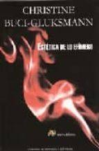 estetica de lo efimero-christine buci-gluksmann-9788495897466