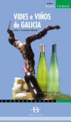 vides e viños de galicia juan l. camacho lliteras 9788496128866