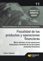 fiscalidad de los productos y operaciones financieras albert sagues 9788496998766