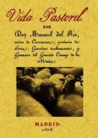 El libro de Vida pastoril (ed. facsimil) autor MANUEL DEL RIO DOC!