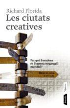 les ciutats creatives richard florida 9788498090666