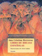 libro de brujas españolas-ana cristina herreros-9788498413366