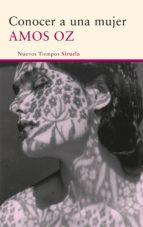 conocer a una mujer (ebook) amos oz 9788498419566