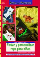 pintar y personalizar ropa para niños martina schroder 9788498742466
