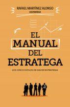 el manual del estratega (ebook)-rafael martinez alonso-9788498753066