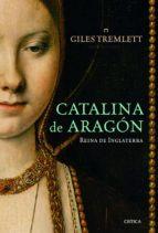 catalina de aragón (ebook) giles tremlett 9788498923766