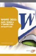 El libro de Word 2003: guia teorica y supuestos ofimaticos autor VV.AA. TXT!