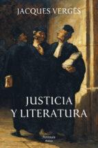 justicia y literatura jacques verges 9788499421766
