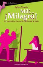 mili... ¡milagro! (ebook)-s. martin-9788499675466