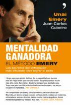 mentalidad ganadora: el metodo emery-juan carlos cubeiro-unai emery-9788499980966