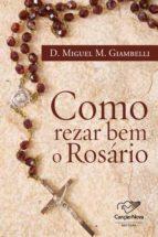 como rezar bem o rosário (ebook)-dom miguel m. giambelli-9788576777366