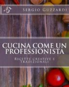 cucina come un professioniste (ebook) 9788827520666