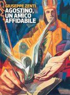 agostino, un amico affidabile (ebook) 9788865125366