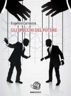 gli specchi del potere (ebook) 9788868855666