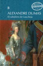 el caballero de casa roja-alexandre dumas-9789500373166