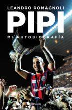 pipi. mi autobiografía (ebook)-leandro romagnoli-9789504964766