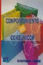 comportamiento del consumidor (8ª ed.)-leslie lazar kanuk-leon g. schiffman-leslie lazar kanuk-9789702605966