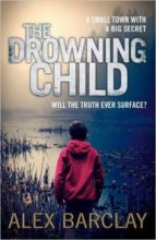 the drowning child-alex barclay-9780007494576