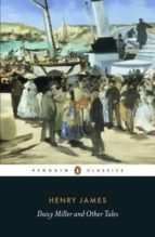 daisy miller and other tales henry james 9780141389776