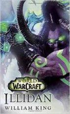 illidan: world of warcraft william king 9780399177576