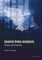 Spatial data analysis: theory and practice por Robert haining ePUB iBook PDF