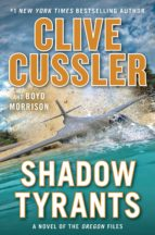 shadow tyrants clive cussler 9780525538776