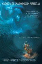 El libro de Cronicas de una tormenta perfecta autor SHODAI SENNIN  J.A. OVERTON-GUERRA EPUB!