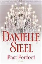 past perfect-danielle steel-9781101883976