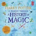 harry potter   a journey through a history of magic 9781408890776