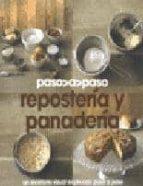 reposteria y panaderia: paso a paso-9781445404776