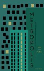 metropolis (ebook)-thea von harbou-9781537804576