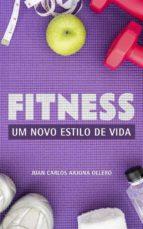 fitness - um novo estilo de vida (ebook)-9781547510276