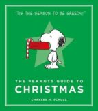 the peanuts guide to christmas charles m. schulz 9781782113676