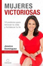 mujeres victoriosas (ebook) jessica domínguez 9781945540776
