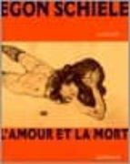 egon schiele: l amour et la mort-jane kallir-9782070118076