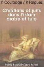chretiens et juifs dans l islam arabe et turc-y. courbage-p. fargues-9782228899376