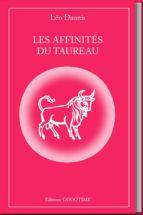 les affinités du taureau (ebook) leo daunis 9782364940376