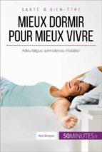 mieux dormir pour mieux vivre (ebook)  50minutes.fr 9782806298676