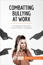 combatting bullying at work (ebook)- 50minutes.com-9782808000376