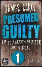 presumed guilty   schuldig bis zum beweis des gegenteils (ebook) james carol 9783423426176