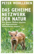 das geheime netzwerk der natur (ebook) peter wohlleben 9783641207076