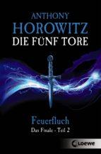 DIE FÜNF TORE 5 - FEUERFLUCH