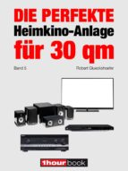 die perfekte heimkino-anlage für 30 qm (band 5) (ebook)-robert glueckshoefer-9783944185576