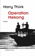 operation mekong (ebook)-harry thürk-9783954628476
