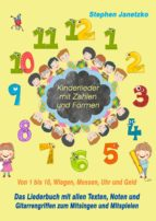 kinderlieder mit zahlen und formen - von 1 bis 10, wiegen, messen, uhr und geld (ebook)-stephen janetzko-9783957227676